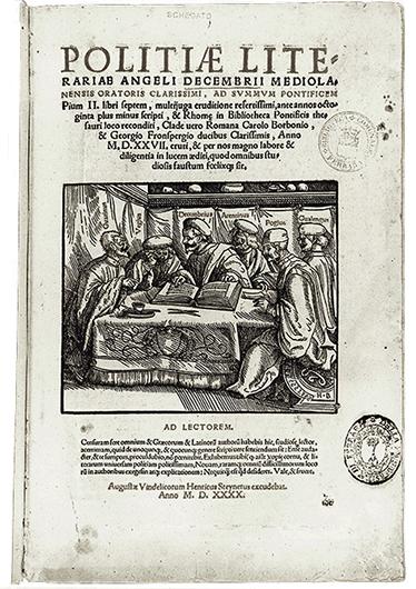 Фронтиспис к изданию трактата «Об изящной словесности» («De Politia Litteraria») Анджело Дечембрио. 1540. Гравюра